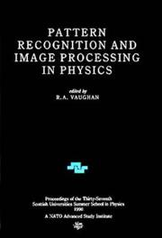 Cover of: Pattern Recognition and Image Processing in Physics | scotland Scottish Universities