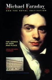 Cover of: Michael Faraday and the Royal Institution