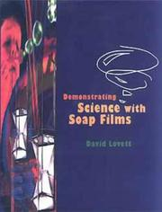 Cover of: Demonstrating science with soap films by
