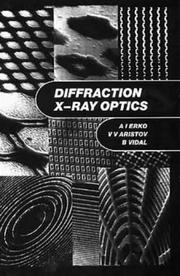 Cover of: Diffraction X-ray optics