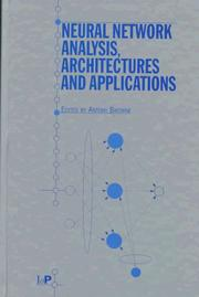 Cover of: Neural network analysis, architectures, and applications |