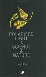 Cover of: Polarised Light in Science and Nature | J. David Pye