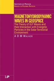 Magnetohydrodynamic Waves in Geospace by A.D.M. Walker