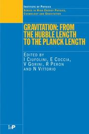 Cover of: GRAVITATION: FROM THE HUBBLE LENGTH TO THE PLANCK LENGTH; ED. BY IGNAZIO CIUFOLINI