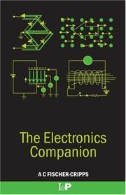 Cover of: The electronics companion | Anthony C. Fischer-Cripps