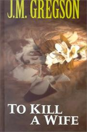 Cover of: To Kill a Wife
