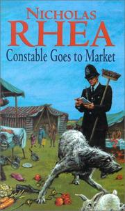 Cover of: Constable Goes to Market | Nicholas Rhea