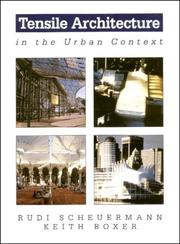 Cover of: Tensile architecture in the urban context
