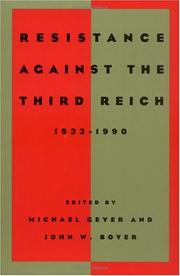 Cover of: Resistance against the Third Reich, 1933-1990