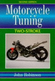 Motor cycle tuning (two-stroke) by Robinson, John