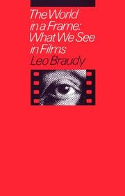 The world in a frame by Leo Braudy