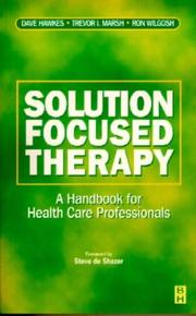Cover of: Solution-focused therapy: managing human relationships