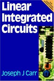 Cover of: Linear integrated circuits | Joseph J. Carr