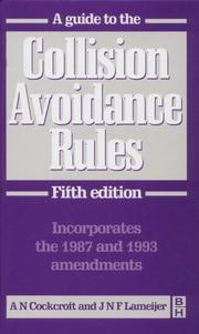 Cover of: A guide to the collision avoidance rules