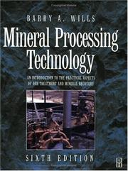 Mineral processing technology by B. A. Wills