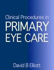 Cover of: Clinical Procedures in Primary Eye Care, A Practical Manual |