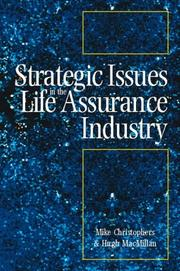 Cover of: Strategic issues in the life assurance industry |