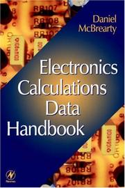 Cover of: Electronics calculations data handbook | Daniel McBrearty