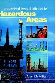 Cover of: Electrical installations in hazardous areas by Alan McMillan
