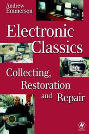 Cover of: Electronic classics: collecting, restoration, and repair