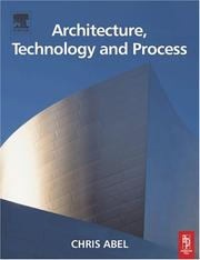 Cover of: Architecture, technology and process