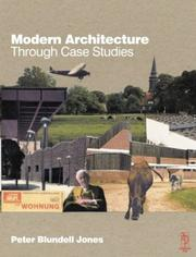 Cover of: Modern architecture through case studies | Peter Blundell-Jones