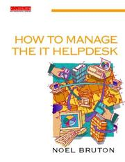 Cover of: How to Manage the IT Helpdesk