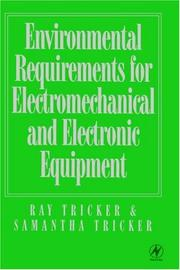 Cover of: Environmental requirements for electromechanical and electronic equipment