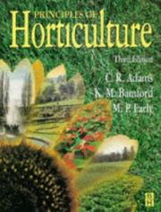Cover of: Principles of horticulture | C. R. Adams