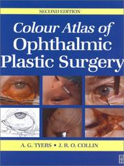 Colour atlas of ophthalmic plastic surgery by A. G. Tyers