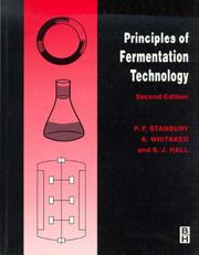 Cover of: Principles of Fermentation Technology | P. F. Stanbury