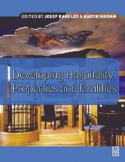 Cover of: Developing hospitality properties and facilities |