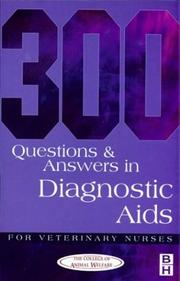 Cover of: 300 Questions and Answers in Diagnostic Aids for Veterinary Nurses | College of Animal Welfare