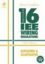 Cover of: IEE 16th edition wiring regulations explained and illustrated