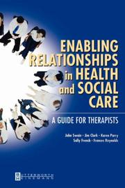Cover of: Enabling Relationships in Health and Social Care | John Swain