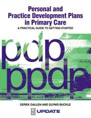 Cover of: Personal development and practice professional development plans in primary care | Derek Gallen