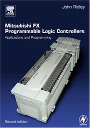 Cover of: Mitsubishi FX Programmable Logic Controllers, Second Edition | John Ridley