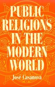 Cover of: Public religions in the modern world | José Casanova