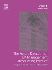 Cover of: Future Direction of UK Management Accounting Practice, First Edition (CIMA Research) | John Burns