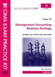 Cover of: CIMA Exam Practice Kit Management Accounting Business Strategy (Cima Exam Practice Kit) | Tony Graham