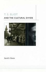 Cover of: T. S. Eliot and the Cultural Divide | David E. Chinitz