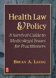 Cover of: Health law and policy | Bryan A. Liang