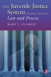 Cover of: juvenile justice system | Mary Clement