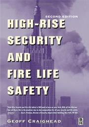 Cover of: High-rise security and fire life safety | Geoff Craighead