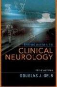Cover of: Introduction to clinical neurology | Douglas James Gelb