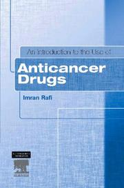 Cover of: introduction to the use of anticancer drugs | Imran Rafi