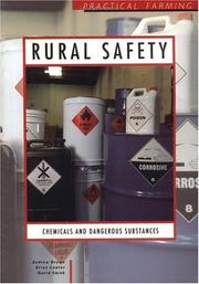 Cover of: Rural Safety - Chemicals and Dangerous Substances | I. Brown