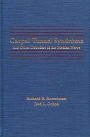 Cover of: Carpal tunnel syndrome and other disorders of the median nerve