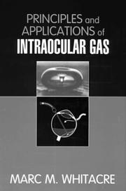 Cover of: Principles and applications of intraocular gas