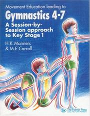 Cover of: Movement education leading to gymnastics 4-7 | H. Manners